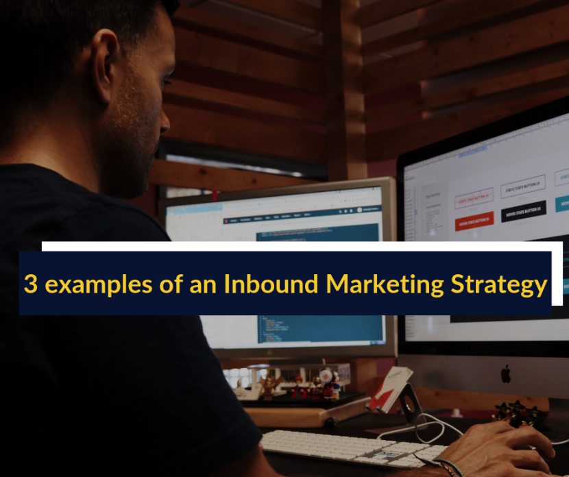 featured image of 3 examples of an Inbound Marketing Strategy